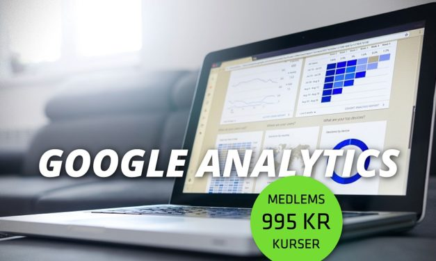 Kursus: Lær at booste jeres digitale effekt med Google Analytics