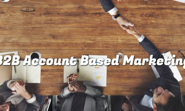 Account Based Marketing – 5 effektive B2B strategier