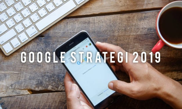 GOOGLE STRATEGI 2019